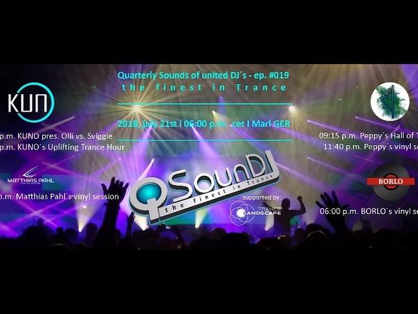♫ KUNO´s Uplifting Trance Hour live at QSounDJ019 2018 july 21st