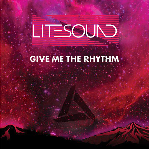 Litesound альбом Give Me The Rhythm