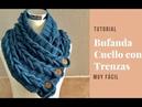 Bufanda o Cuello con Trenzas en Crochet