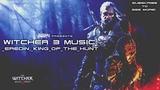 Witcher 3 Wild Hunt SOUNDTRACK - Eredin, King of the Hunt