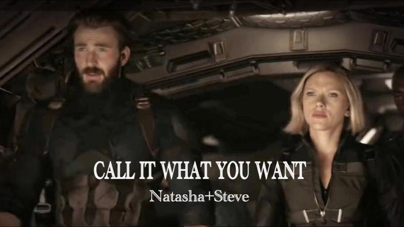 Natasha Steve || Call It What You Want [Infinity War]