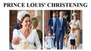 ALL THE DETAILS Prince Louis of Cambridge's Christening || Baptême du prince Louis de Cambridge