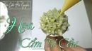 Hướng Dẫn Bắt Hoa Cẩm Tú Cầu Bằng Kem Bơ Hàn Quốc - How to Pipe Hydrangea Flower With Buttercream