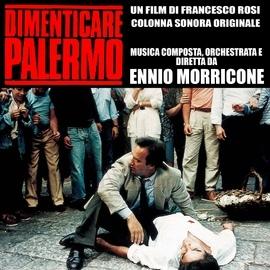 Ennio Morricone альбом Dimenticare Palermo