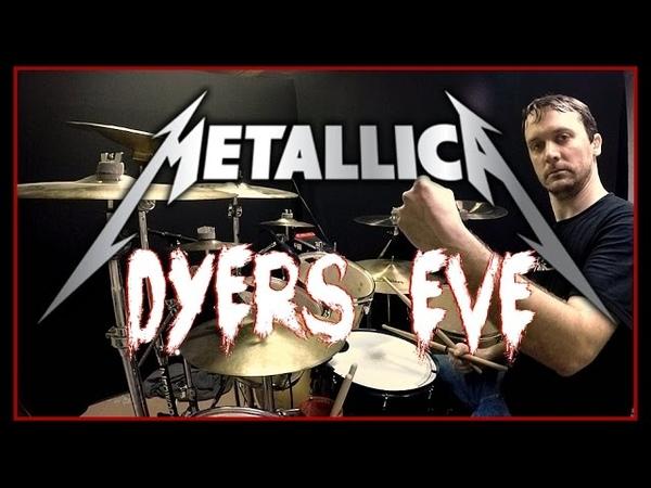 METALLICA - Dyer's Eve - Drum Cover