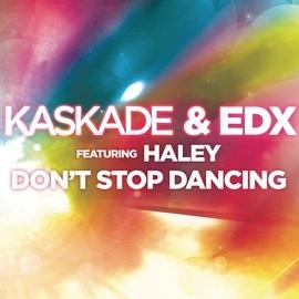 Kaskade альбом Don't Stop Dancing (feat. Haley)