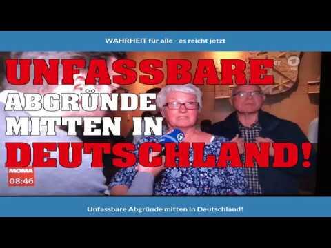 Unfassbare Abgründe mitten in Deutschland