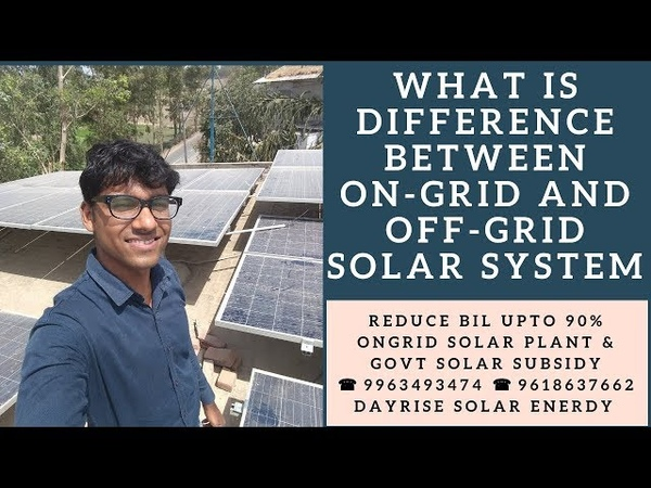 What is difference between on grid and off grid solar system