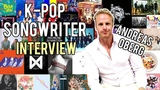 Special Ep. Part 1 K-Pop Songwriter Andreas Oberg Interview
