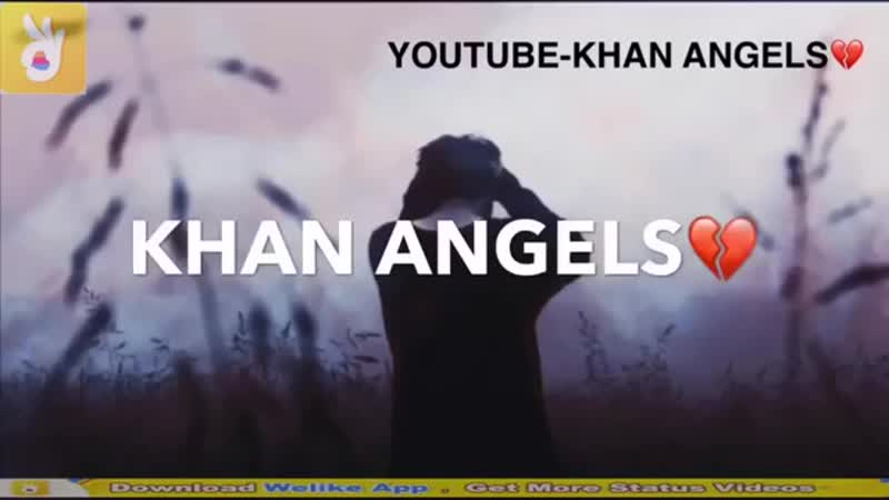 Main_dhoondne_ko_zamane_meinsad_coverwhatsapp_status_khan_angels.mp4