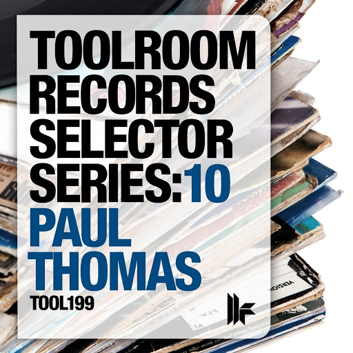 Paul Thomas альбом Toolroom Records Selector Series: 10 Mixed By Paul Thomas