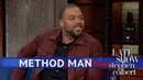 Method Man on The Late Show with Stephen Colbert