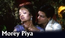 Morey Piya Video Song Devdas Shah Rukh khan Aishwarya Rai