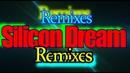 Silicon Dream - Remixes