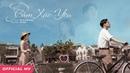 ĐINH HIỀN ANH x ĐỖ BẢO - Cảm Xúc Yêu Official Music Video
