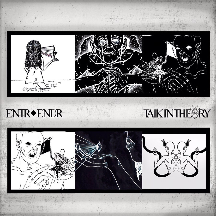 Talk In Theory - Entr Endr [EP] (2019)