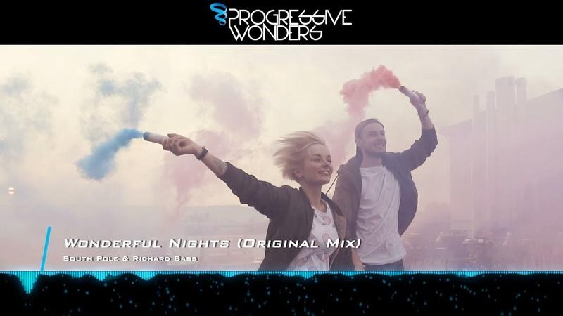 South Pole Richard Bass - Wonderful Nights (Original Mix) [Official Music Video] [PHW]