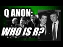 Q ANON WHO IS R