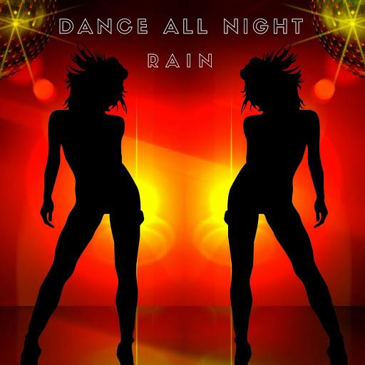 Rain альбом Dance All Night