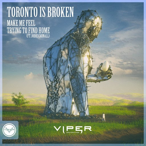 Toronto Is Broken альбом Make Me Feel / Trying to Find Home