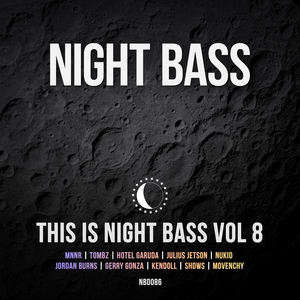 This Is Night Bass, Vol. 8