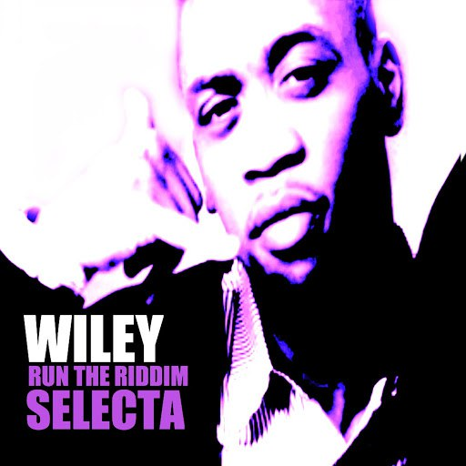 Wiley альбом Run the Riddim Selecta