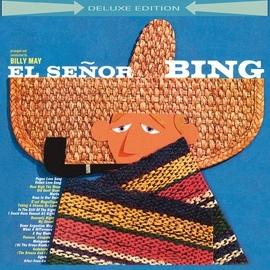 Bing Crosby альбом El Señor Bing (Deluxe Edition)
