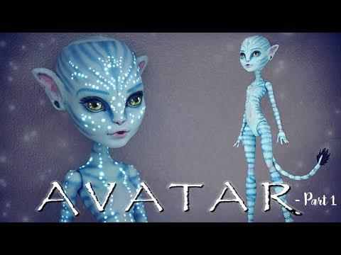 NA'VI AVATAR PART 1 - MONSTER HIGH REPAINT (english sub)