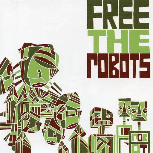 Free The Robots альбом Free the Robots EP