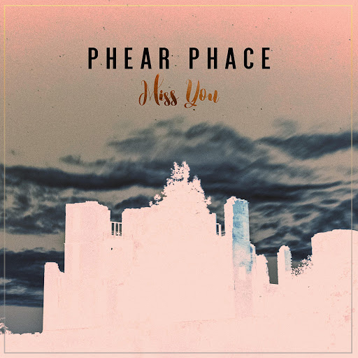 Phear Phace альбом Miss You