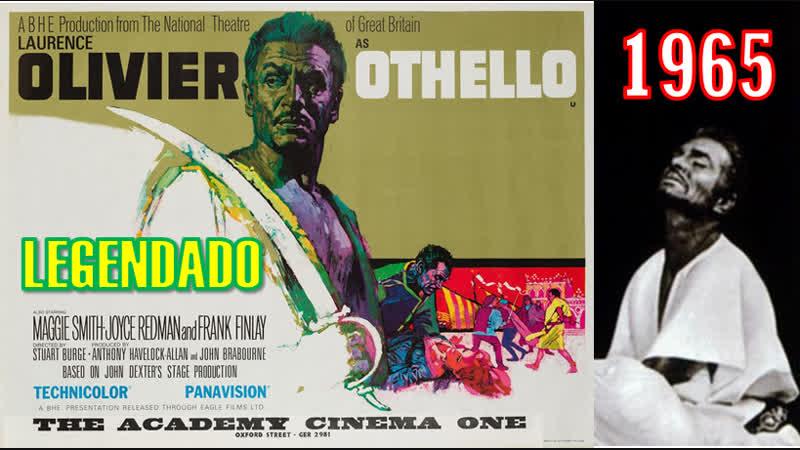 Othello (1965) de Stuart Burge e com Laurence Olivier - LEGENDADO