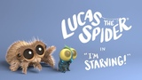 Lucas The Spider - I'm Starving