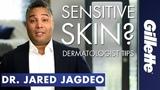 Shaving For Sensitive Skin Gillette SkinGuard Dermatologist Tips