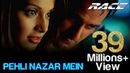 Pehli Nazar Mein Video Song Race I Akshaye Khanna Bipasha Basu Atif Aslam