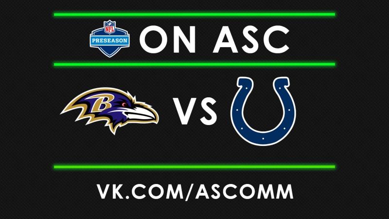 NFL Preseason Ravens VS Colts