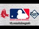 Boston Red Sox vs Tampa Bay Rays | 25.08.2018 | AL | MLB 2018 (2/3)