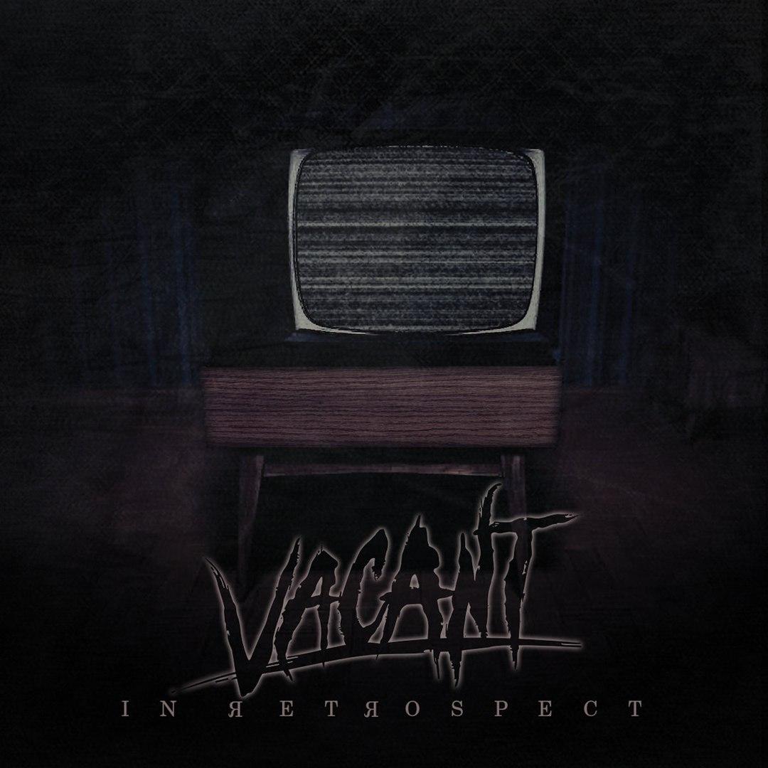Vacant - In Retrospect [EP] (2018)