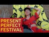 Present Perfect Festival 2018