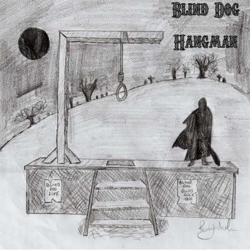 Blind Dog альбом Hangman