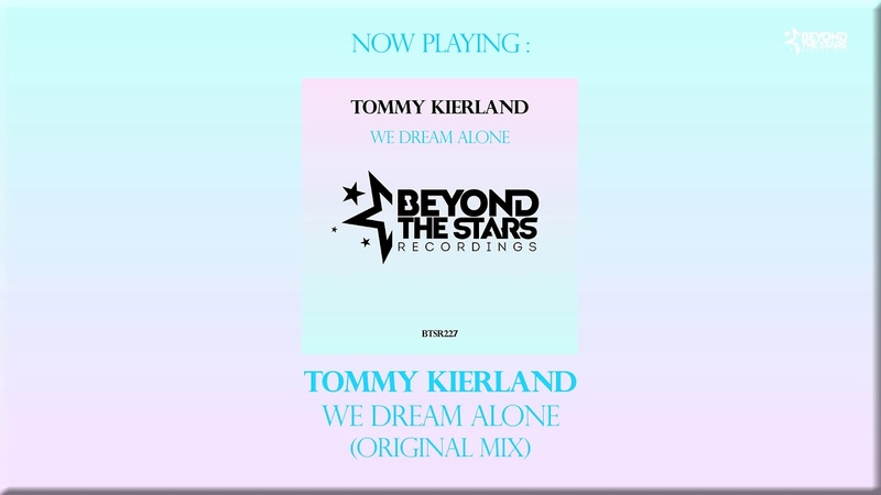 Tommy Kierland - We Dream Alone (Original Mix)