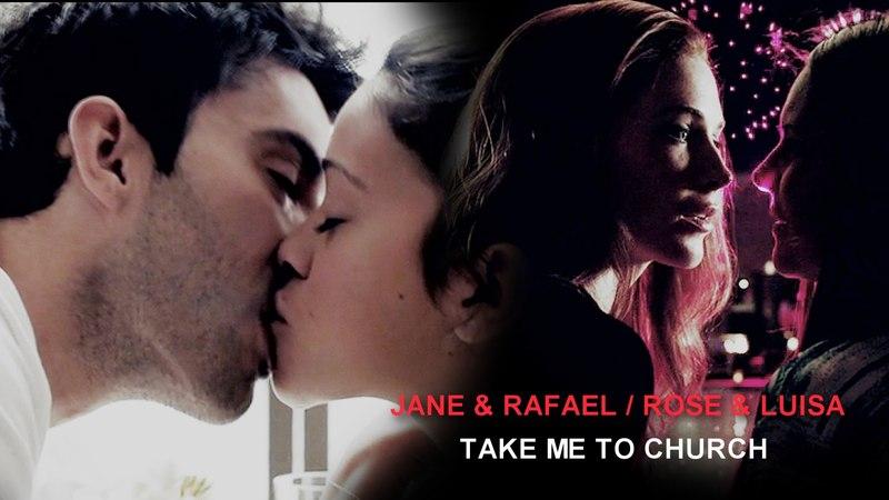 Jane Rafael / Rose Luisa | Take Me To Church