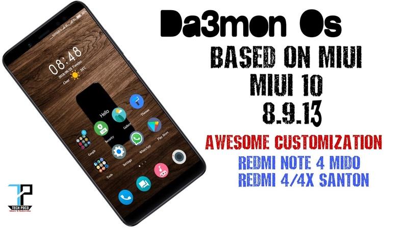 Da3mon rom for redmi 4x and redmi note 4x | Santoni mido | Miui based rom Tech poco