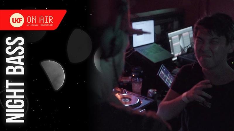 Cause Affect b2b Taiki Nulight - UKF On Air x Night Bass 2018 (DJ Set)