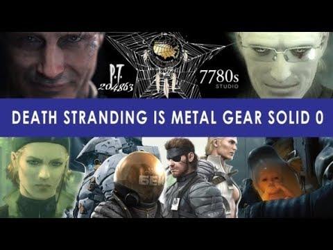 Death Stranding это MGS0 | P.T. ложь, обречённое дитя, Сорроу, фильмы доктора Кларк [ПЕРЕВОД]