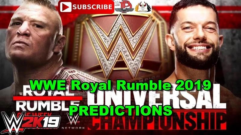 WWE Royal Rumble 2019 Universal Championship Brock Lesnar vs Finn Balor Predictions WWE 2K19