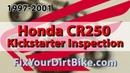 1997-2001 Honda CR250 Kickstarter Inspection Fix Your Dirt Bike