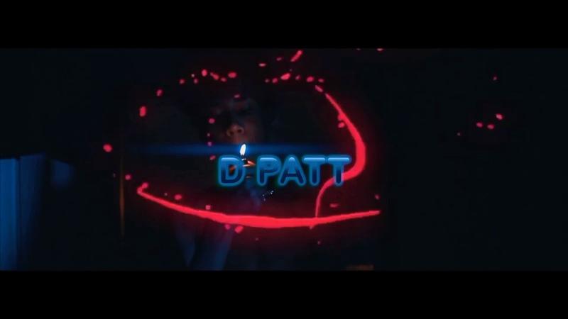 "D Patt - ""Why"" (Music Video)"