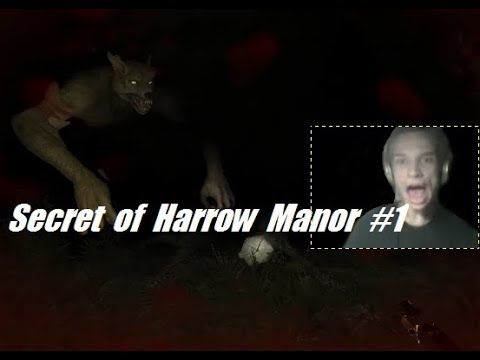 Secret of Harrow Manor 1 Очень сильно напугали Падлы