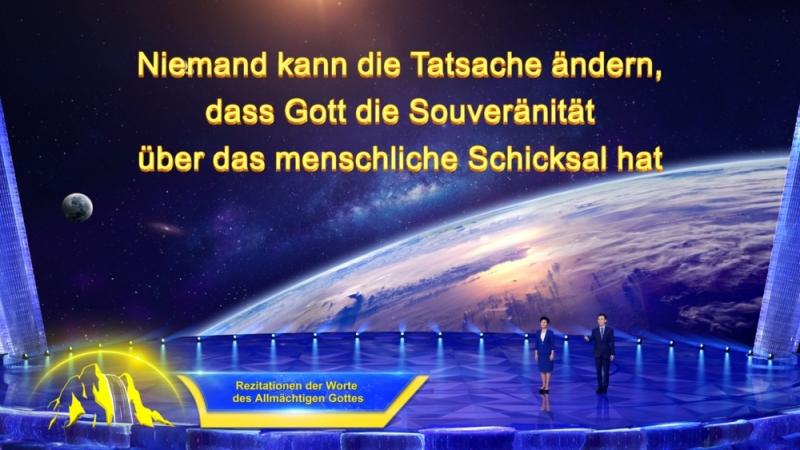 Niemand kann die Tatsache ändern, dass Gott die Souveränität über das menschliche Schicksal hat