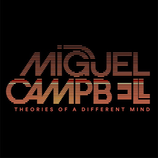 Miguel Campbell альбом Theories Of A Different Mind